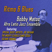 Ritmo & Blues by Bobby Matos