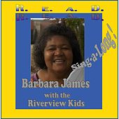 R. E. A. D. by Barbara James