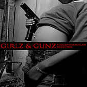 Play & Download Girlz & Gunz by Various Artists | Napster