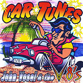 Play & Download Car Tunes by John Vosel | Napster
