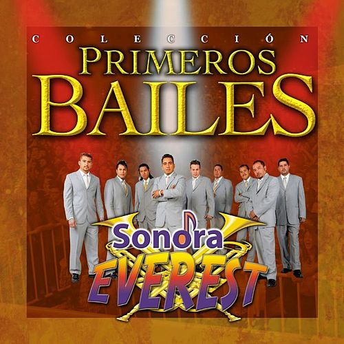 Play & Download Primeros Bailes by Sonora Everest | Napster