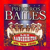 Play & Download Primeros Bailes by Los Rancheritos Del Topo Chico | Napster