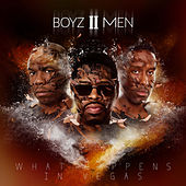 Play & Download What Happens in Vegas by Boyz II Men | Napster