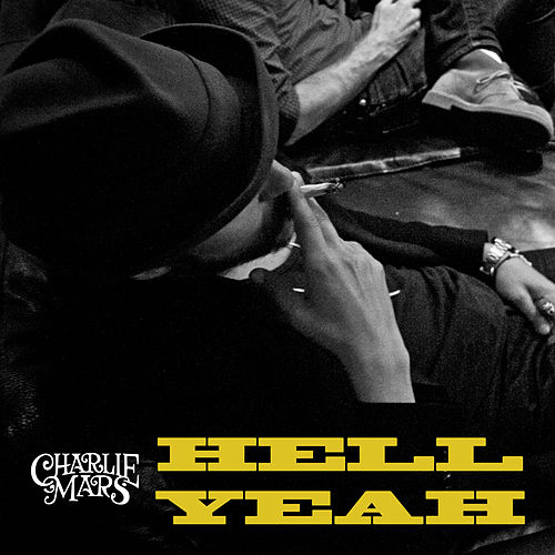 Play & Download Hell Yeah by Charlie Mars | Napster