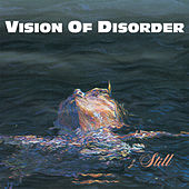 Play & Download Still by Vision of Disorder | Napster