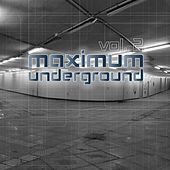 Play & Download Maximum Underground, Vol. 2 by Various Artists | Napster