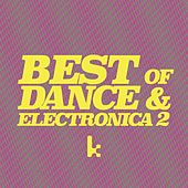 Best of Dance & Electronica, Vol. 2 by Various Artists