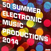 Play & Download 50 Summer Electronic Music Productions 2014 by Various Artists | Napster