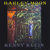 Barley Moon by Kenny Klein