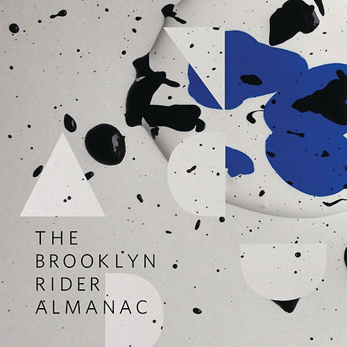 The Brooklyn Rider Almanac de Brooklyn Rider
