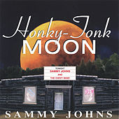 Play & Download Honky-Tonk Moon by Sammy Johns | Napster