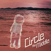 The Middle by Circle