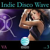 Play & Download Indie Disco Wave, Vol. 3 by Various Artists | Napster