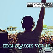 EDM Classix Vol. 10 - EP by Various Artists