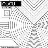 Olatu Recordings Take Off Essentials - EP by Various Artists