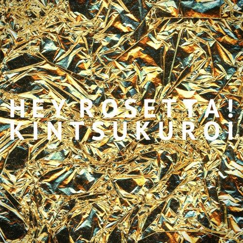 Play & Download Kintsukuroi - Single by Hey Rosetta! | Napster