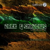 Play & Download Dark & Shadows by Carlos Gomez | Napster