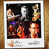 Play & Download Other Voices: Series 7, Vol. 1 (Live) by Various Artists | Napster