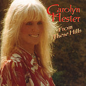 Play & Download From These Hills by Carolyn Hester | Napster