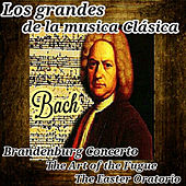 Bach, Los Grandes de La Música Clásica by Various Artists