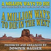 A Million Ways to Die (From