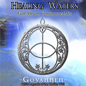 Play & Download Healing Waters: Celtic Legends of the Chalice Well: Full Album Continuous Mix by Govannen | Napster