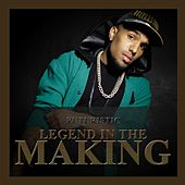 Play & Download Legend in the Making by Futuristic | Napster