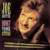 Play & Download Honky Tonk Attitude by Joe Diffie | Napster