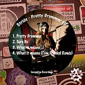 Play & Download Pretty Drummer EP by Stride | Napster