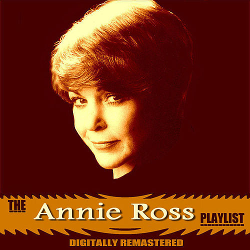 Play & Download The Annie Ross Playlist by Annie Ross | Napster