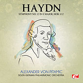 Haydn: Symphony No. 12 in E Major, Hob. I/12 (Digitally Remastered) by Franz Joseph Haydn
