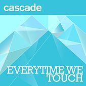 Play & Download Everytime We Touch (Radio Edit) by Cascade | Napster
