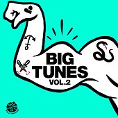 Big Tunes Vol.2 - EP by Various Artists