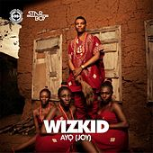 Play & Download Ayo by Wizkid | Napster