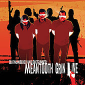 Play & Download Outnumbered and Outgunned: Meantooth Grin Live by Meantooth Grin | Napster