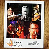 Play & Download Other Voices: Series 7, Vol. 2 (Live) by Various Artists | Napster