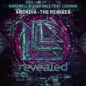 Play & Download Arcadia (The Remixes) by Hardwell | Napster