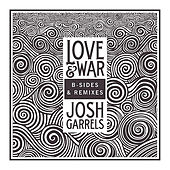 Love & War: B-Sides & Remixes EP by Josh Garrels