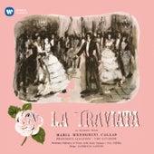Play & Download Verdi: La traviata (1953 - Santini) - Callas Remastered by Various Artists | Napster