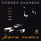 Play & Download Para Todos by Poncho Sanchez | Napster