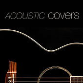 Play & Download Acoustic Covers by Various Artists | Napster