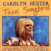 Play & Download Texas Songbird by Carolyn Hester | Napster