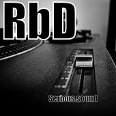 Serious Sound by RBD