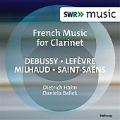 French Music for Clarinet by Dietrich Hahn