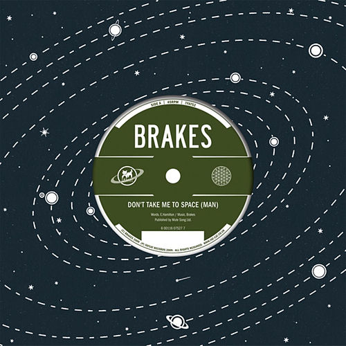 Play & Download Don't Take Me to Space (Man) by The Brakes | Napster