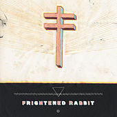Swim Until You Can't See Land by Frightened Rabbit