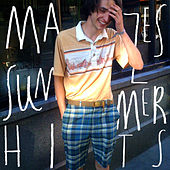 Summer Hits (J&J Don't Like) by Mazes