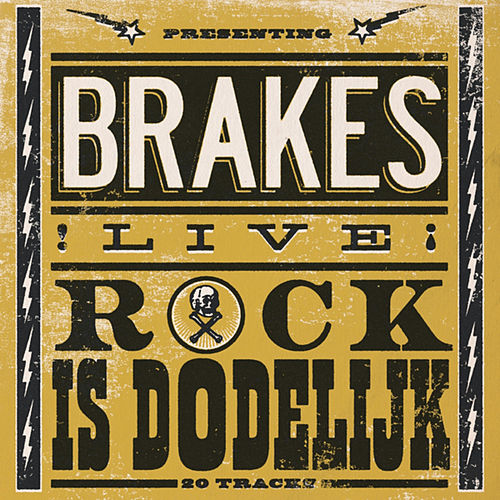 Play & Download Rock Is Dodelijk by The Brakes | Napster