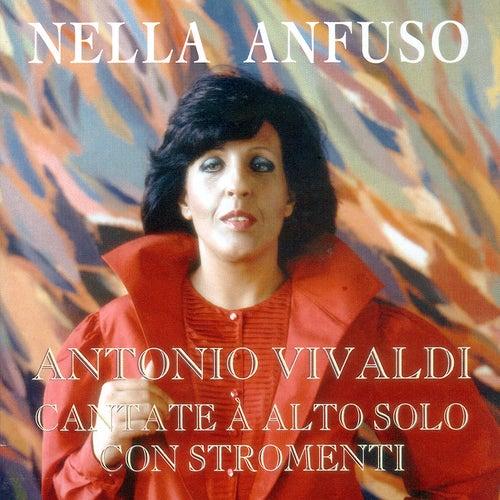 Play & Download Vivaldi: Cantate à Alto solo con stromenti by Nella Anfuso | Napster