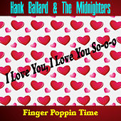 Play & Download I Love You, I Love You So-O-O by Hank Ballard | Napster
